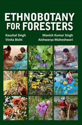 Ethnobotany for Foresters (Hardback)