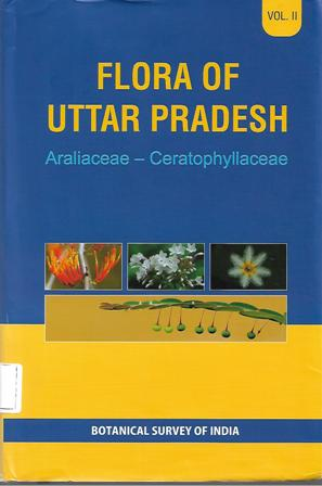 Flora of Uttar Pradesh: Araliaceae - Ceratophyllac…