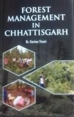 Forest Management in Chhattisgarh