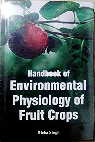 Handbook of Environmental Physiology of Fruit Crop…