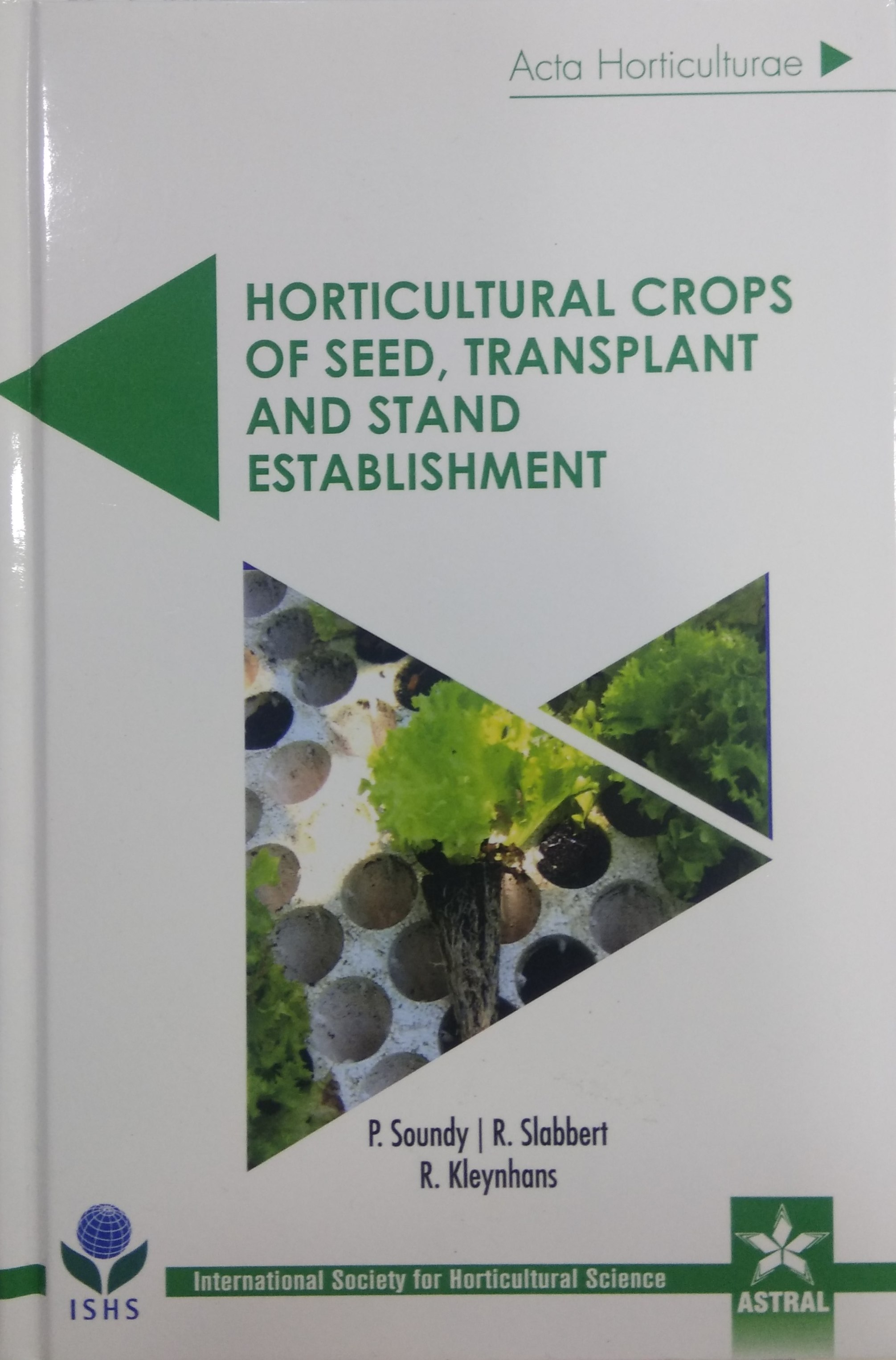 Horticultural Crops of Seed, Transplant and Stand …