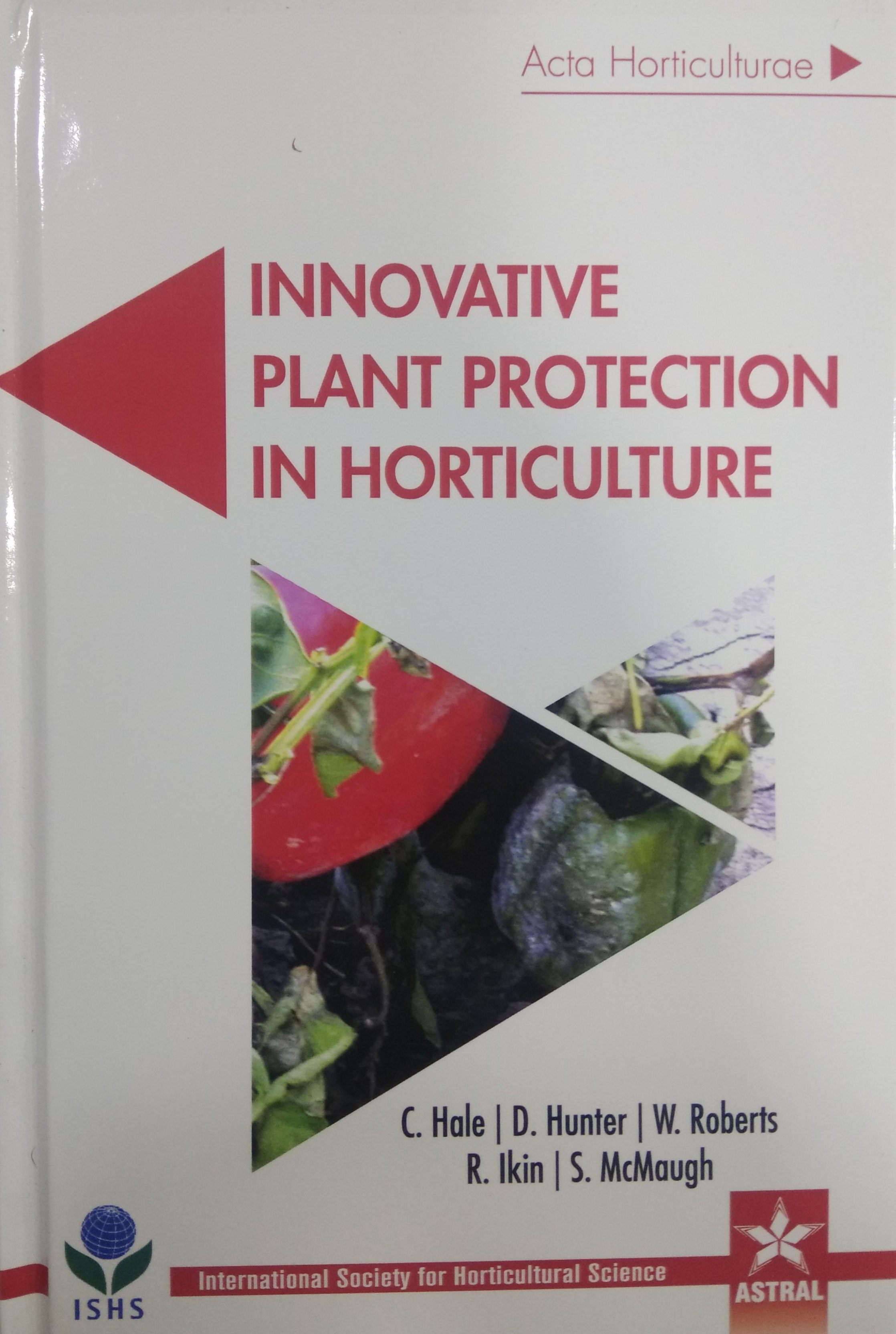 Innovative Plant Protection in Horticulture (Acta …