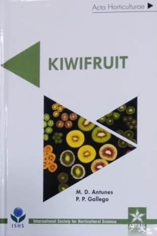 Kiwifruit (Acta Horticulturae 1218) Hardback