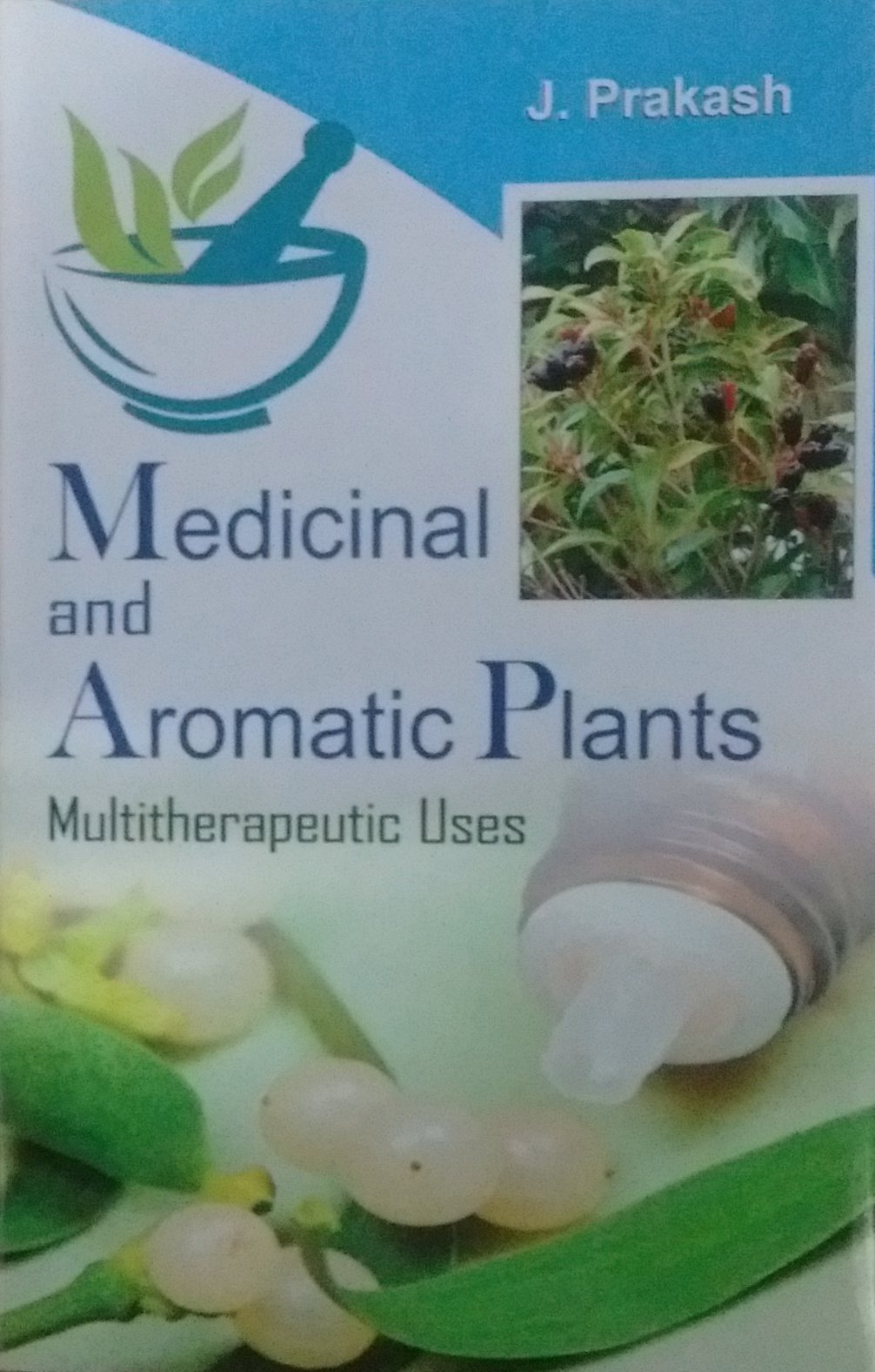 Medicinal and Aromatic Plant: Multitherupeutic Use…
