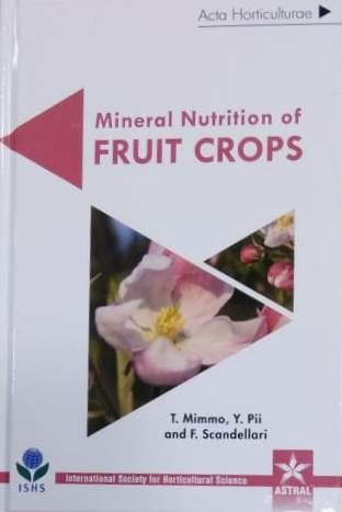 Mineral Nutrition Of Fruit Crops (Acta Horticultur…
