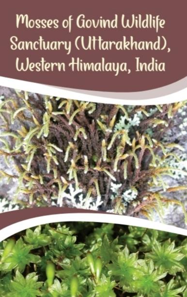 Mosses of Govind Wildlife Sanctuary (Uttarakhand) …