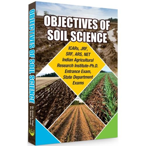 Objectives of Soil Science: ICARs, JRF, SRF, ARS, …