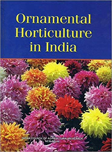 Ornamental Horticulture in India (Commemorative Vo…