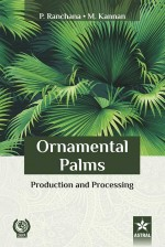 Ornamental Palms: Production and Processing
