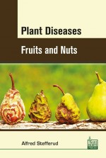Plant Diseases: Fruits and Nuts
