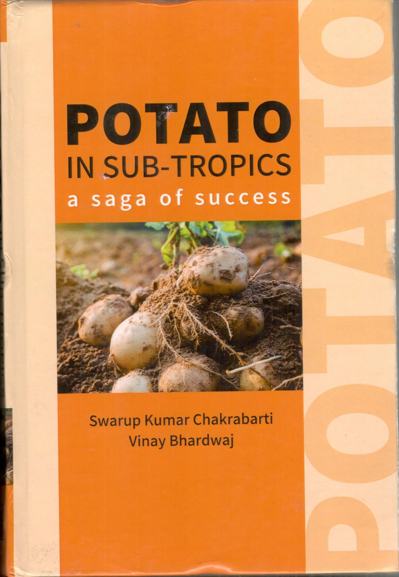 Potato in Sub-Tropics: A Saga of Success (Hardback…