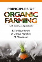 Principles of Organic Farming (With Theory and Pra…