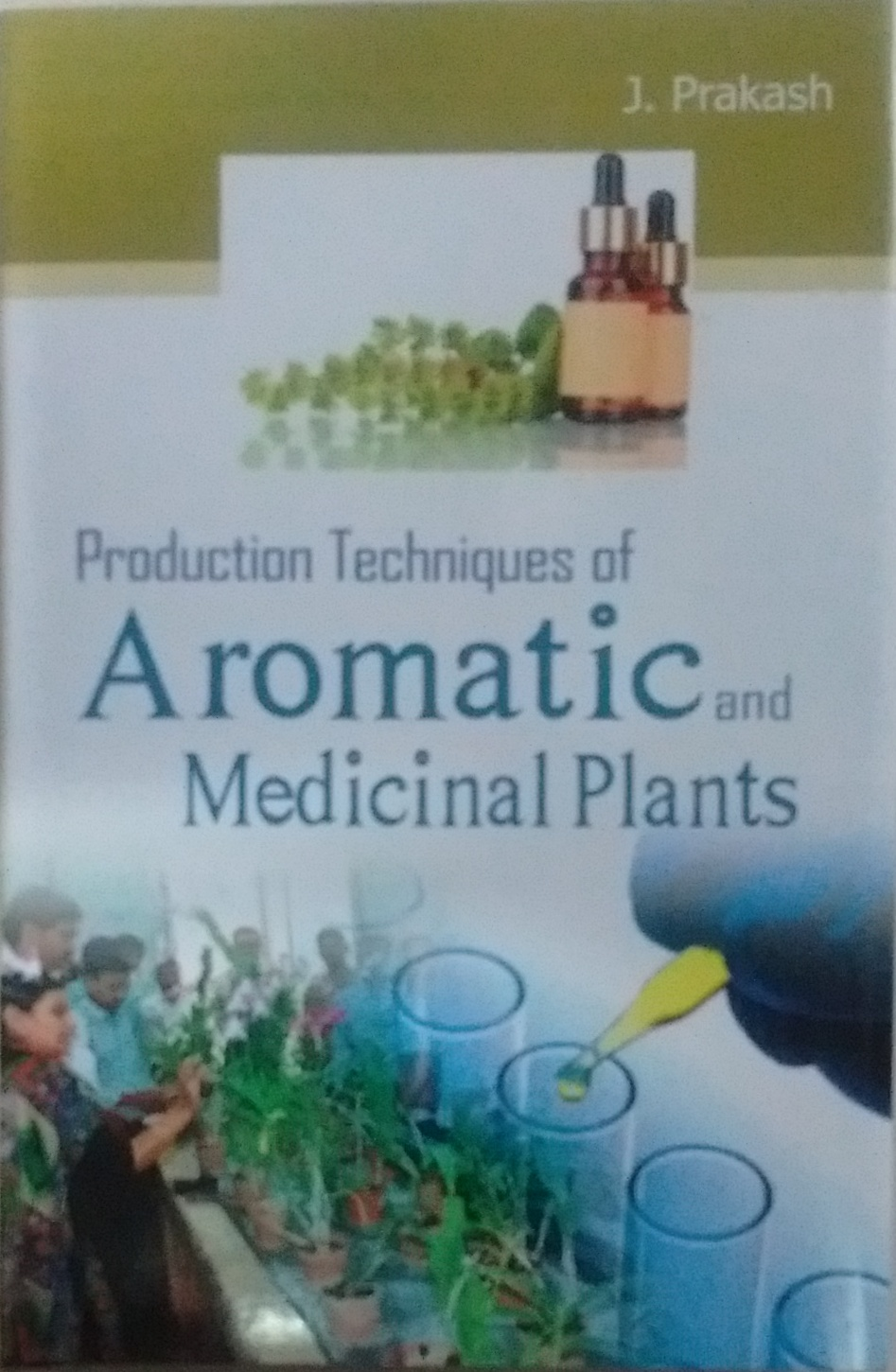Production Techniques of Aromatic and Medicinal Pl…