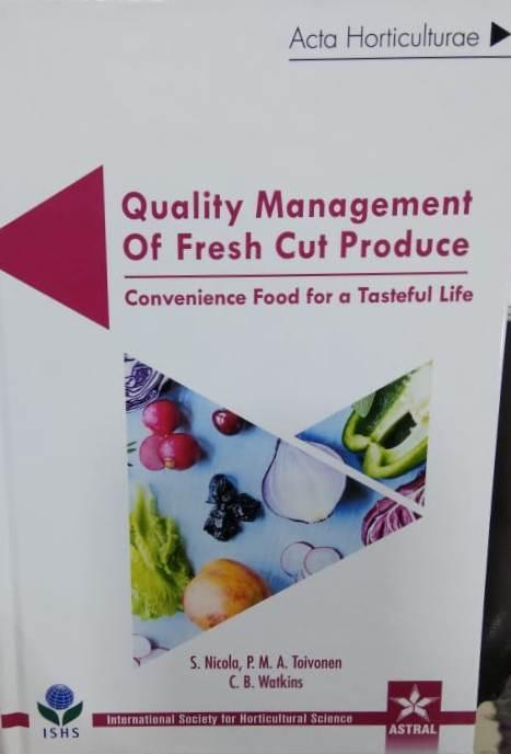 Quality Management of Fresh Cut Produce:Convenienc…