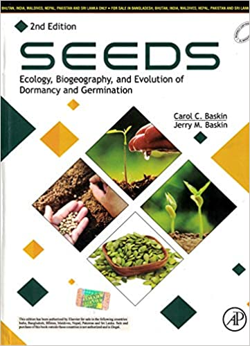 Seeds: Ecology Biogeography and Evolution of Dorma…