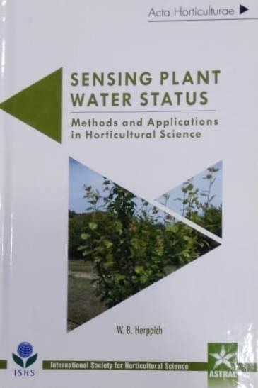 Sensing Plant Water Status: Methods and Applicatio…