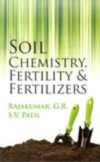 Soil Chemistry Fertility And Fertilizers