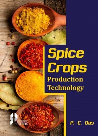 Spice Crops Production Technology (Hardback)