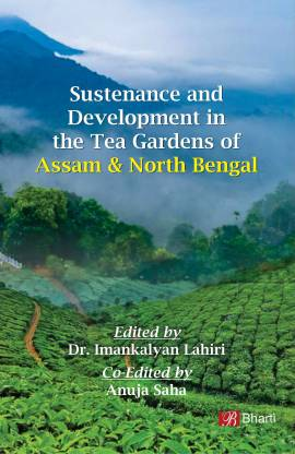 Sustenance and Development in the Tea Gardens of A…