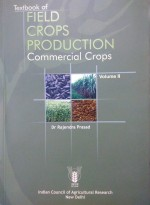 Textbook of Field Crops Production: Commercial Cro…