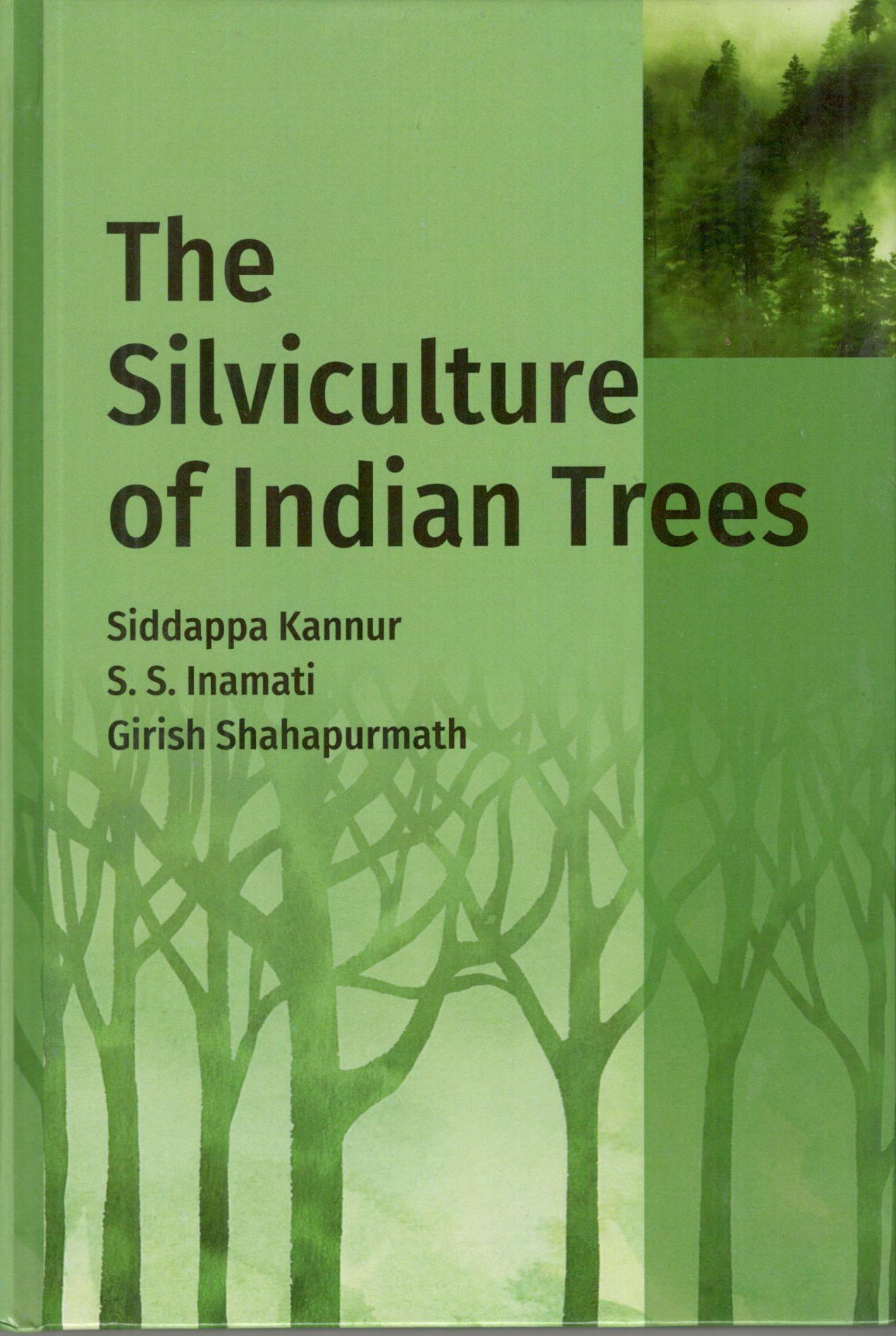 The Silviculture of Indian Trees (Hardback)