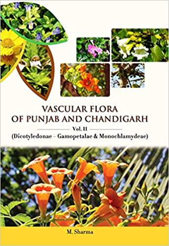 Vascular Flora of Punjab and Chandigarh: Vol. II D…