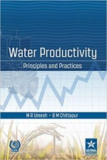 Water Productivity: Principles and Practices