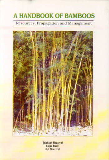 A Handbook of Bamboos : Resources Propagation and …