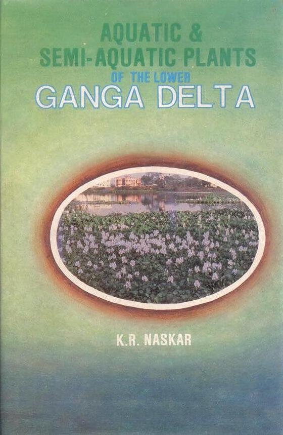 Aquatic and Semi-aquatic Plants of the Lower Ganga…