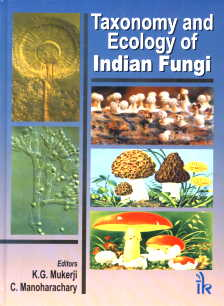 Taxonomy and Ecology of Indian Fungi