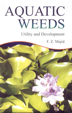 Aquatic Weeds : Utility and Development