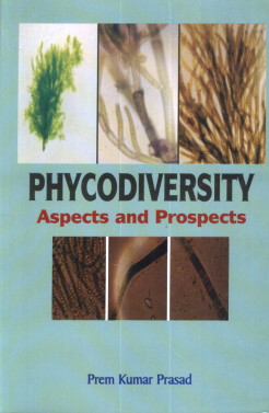 Phycodiversity : Aspects and Prospects : A Festsch…