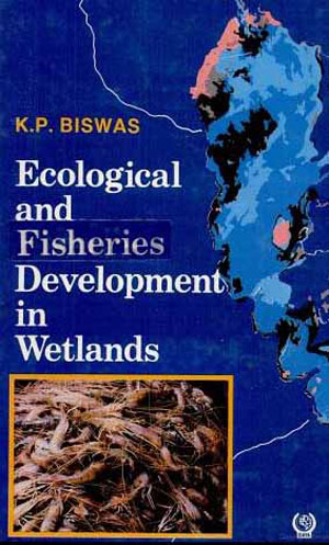 Ecological and Fisheries Development in Wetlands :…