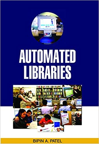 Automated Libraries (Reprint Edition, first publis…