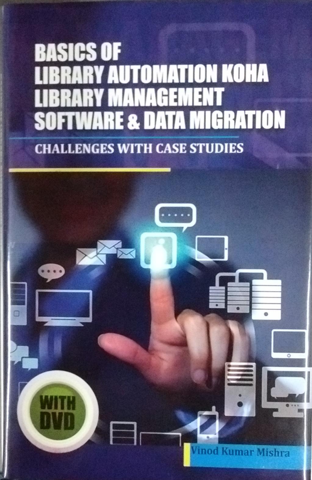 Basics of Library Automation, Koha Library Managem…