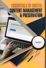 Essentials of Digital Content Management and Prese…