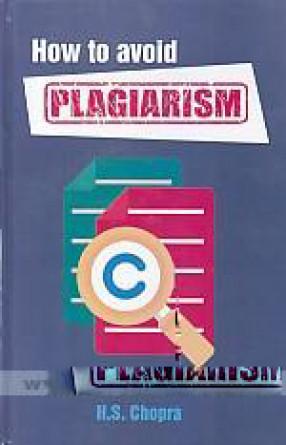 How to Avoid Plagiarism (Hardback)