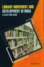 Library Movement and Development in India: A State…