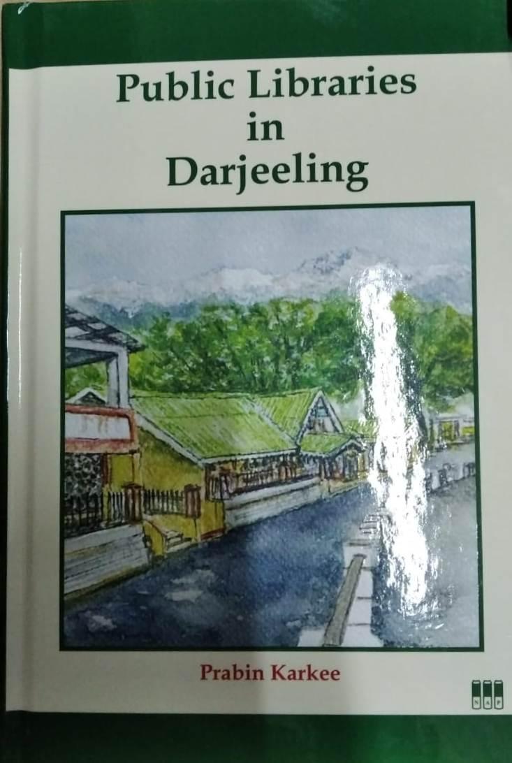 Public Libraries in Darjeeling (Hardback)