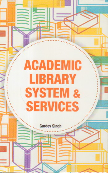 Academic Library System and Services