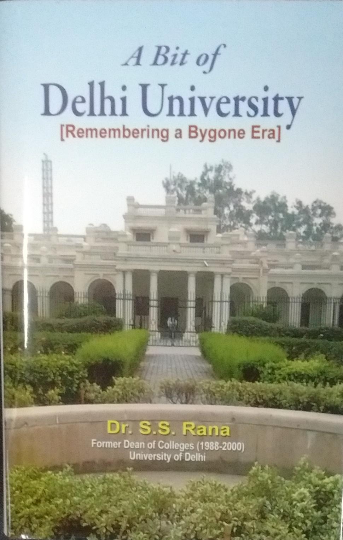 A Bit of Delhi University(Remembering a Bygone Era…