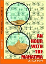 An Hour with the Mahatma
