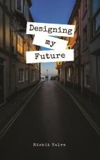 Designing My Future