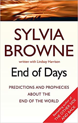 End Of Days: Predictions and Prophecies About The …