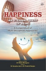 Happiness: An Eternal Quest Of Being (A Compendium…
