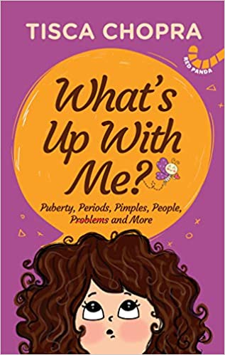 What's Up With Me?: Puberty, Periods, Pimples, Peo…