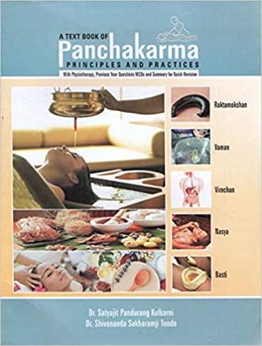 A Text Book of Panchakarma: Principles and Practic…