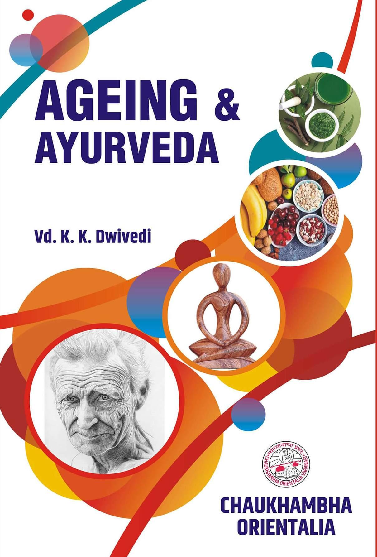 Ageing & Ayurveda