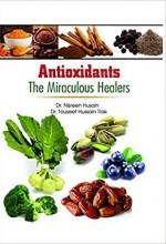Antioxidants: The Miraculous Healers