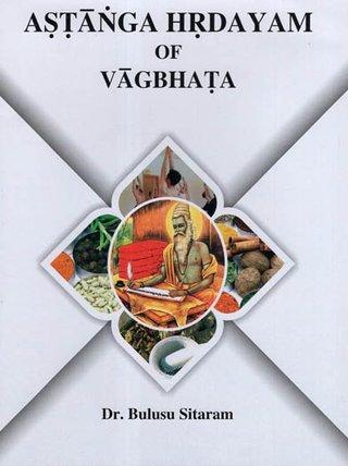 Astanga Hrdayam of Vagbhata Vol I. (Sanskrit & Eng…